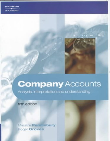 Company Accounts: Analysis , Interpretation and Understanding, 5E