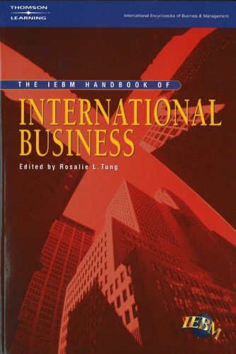 The IEBM Handbook of International Business (International: Tung, Rosalie L.