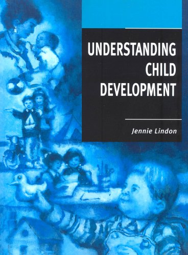 Understanding Child Development: Lindon, Jennie
