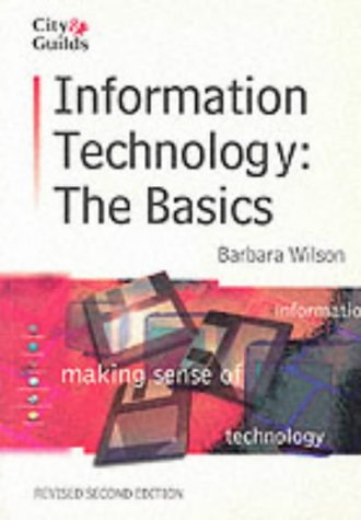 9781861526991: City & Guilds: Information Technology (The Basics Revised)