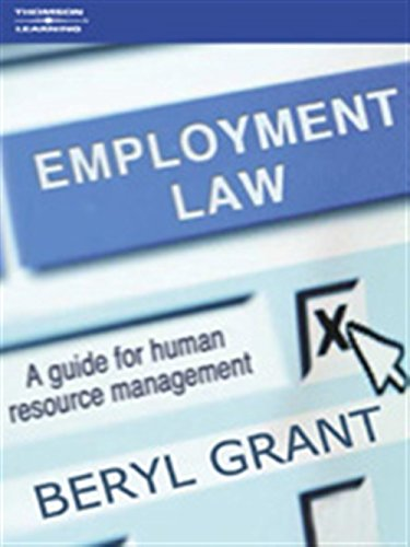 Employment Law: A Guide for Human Resource Management (Paperback): Beryl Grant