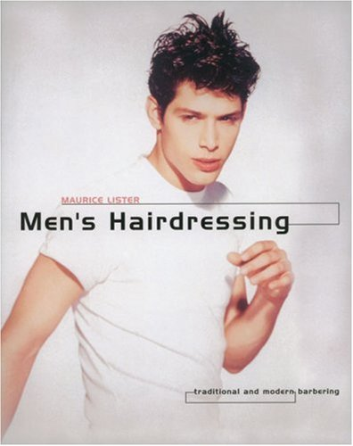 9781861527615: Menâ s Hairdressing: Traditional and Modern Barbering; Hairdressing And Beauty Industry Authority/Thomson Learning Series (Hairdressing & Beauty Industry Authority)