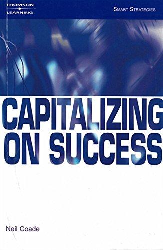 Capitalizing on Success (Smart Strategies): Neil Coade