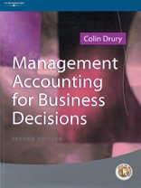Management Accounting for Business Decisions: Drury, Colin