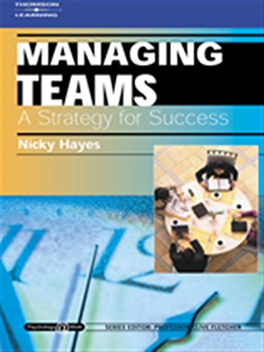 Managing Teams: A Strategy for Success: Psychology @ Work Series (Psychology at Work): Hayes, Nicky
