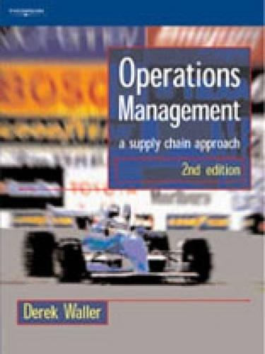 Operations Management: A Supply Chain Approach: Waller, Derek L