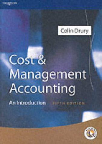 Cost and Management Accounting: An Introduction: Drury, Colin