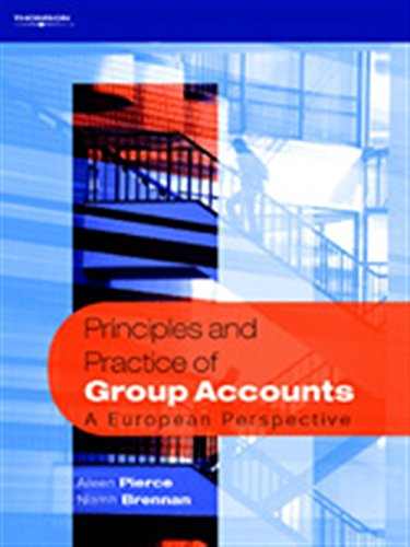 Principles and Practice of Group Accounts: A European Perspective: Aileen Pierce