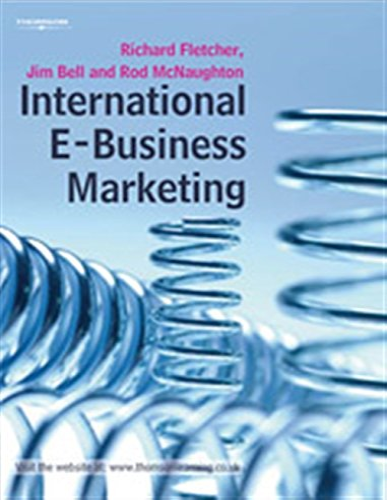 International E-Business Marketing: Richard Fletcher, Jim