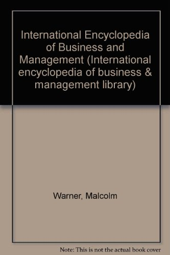 International Encyclopedia of Business and Management (International: Warner, Malcolm