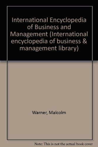 International Encyclopedia of Business and Management (International: Warner, Malcolm