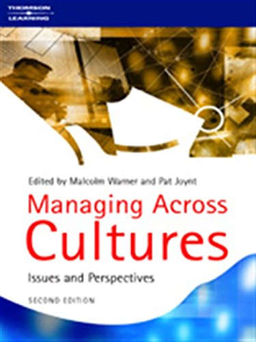 Managing Across Cultures: Issues and Perspectives: Malcolm Warner, Pat Joynt