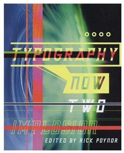 9781861540232: Typography Now Two: Implosion (No. 2)