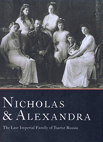 9781861540386: Nicholas & Alexandra The Last Imperial Family of Tsarist Russia