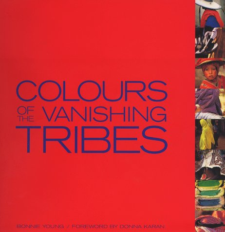9781861540522: Colours of the Vanishing Tribes