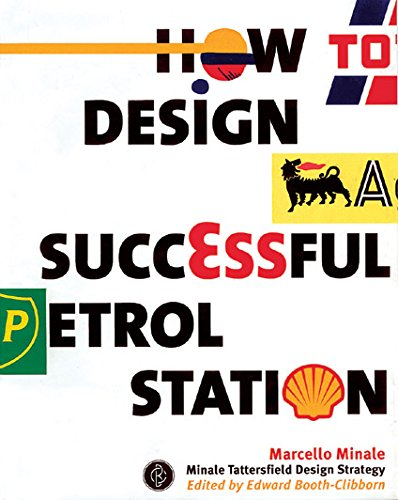 How to Design a Successful Petrol Station: Marcello Minale