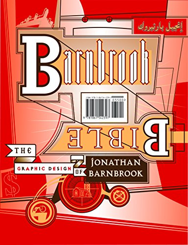 Barnbrook Bible: The Graphic Design of Jonathan Barnbrook: Jonathan Barnbrook, Kalle Lasn