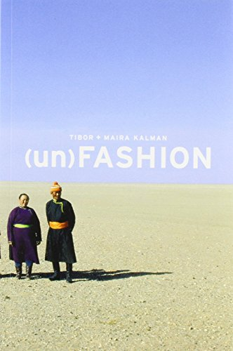(Un)fashion (1861542941) by Kalman, Tibor; Kalman, Maira
