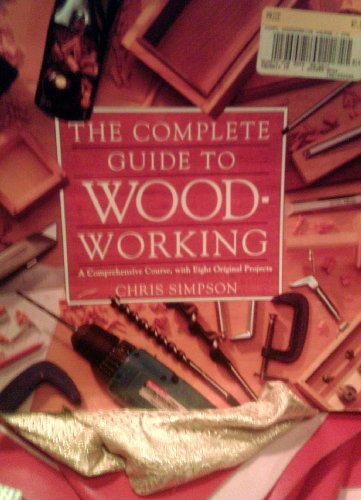 9781861552501: The Complete guide to wood-working