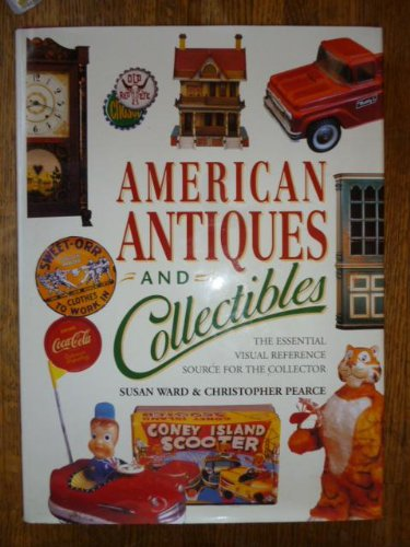 9781861552747: American Antiques and Collectibles: The Essential Visual Reference Source for the Collector