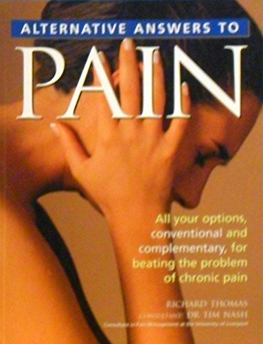 9781861556936: Alternative Answers to Pain