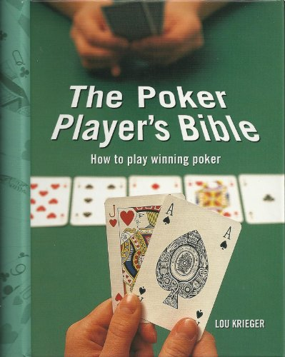 9781861557902: The Poker Player's Bible How To Play Winning Poker