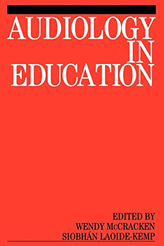 9781861560179: Audiology in Education (Exc Business And Economy (Whurr))