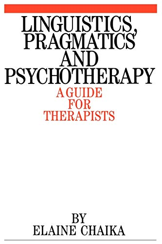 9781861560254: Linguistics Pragmatics and Psychotherapy: A Guide for Therapists (Exc Business And Economy (Whurr))