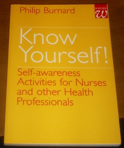 9781861560292: Know Yourself: Self-Awareness Activities for Nurses and Other Health Care Professionals