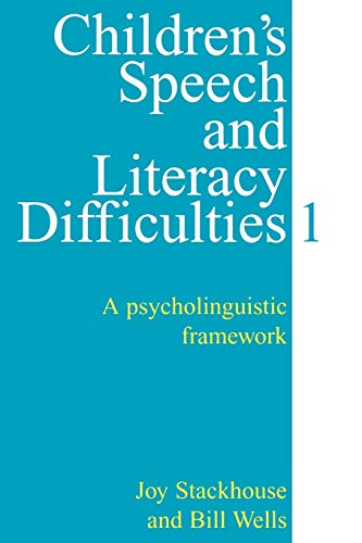 9781861560308: Children's Speech and Literacy Difficulties: A Psycholinguistic Framework