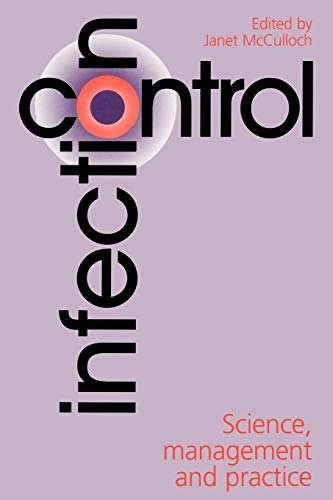 9781861560537: Infection Control, Science, Management and Practice