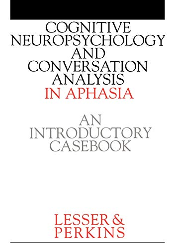 9781861560681: Cognitive Neuropsychology and and Conversion Analysis in Aphasia - An Introductory Casebook