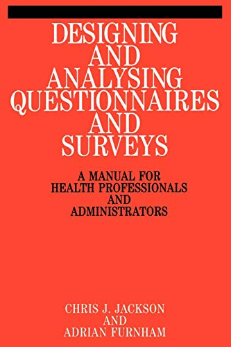 9781861560728: Designing and Analysing Questionnaires and Surveys: A Manual for Health Professionals and Administrators