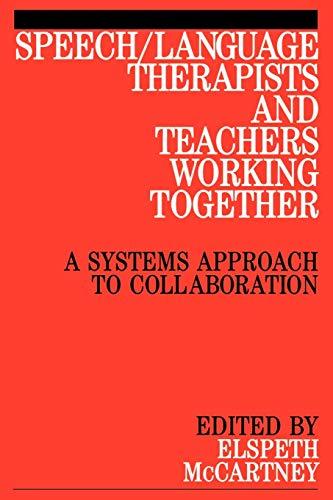 9781861561244: Speech/Language Therapists and Teachers