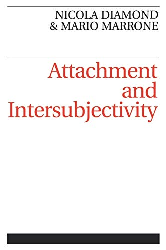 9781861561268: Attachment and Intersubjectivity