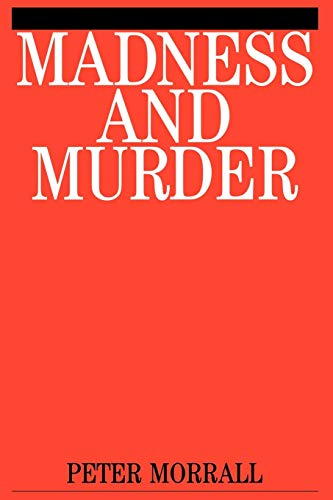 9781861561640: Madness and Murder: Implications for the Psychiatric Disciplines