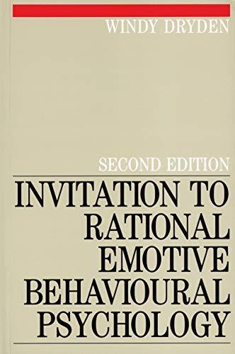 Invitation To Rational Emotive Behavioural Psychology (Rational: Windy Dryden