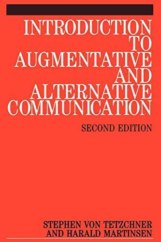 Introduction to Augmentative and Alternative Communication: Sign: Von Tetzchner, Stephen