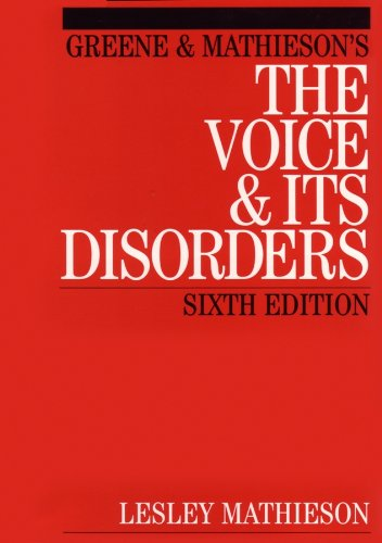 9781861561961: Greene and Mathieson's The Voice and its Disorders, 6th Ed.