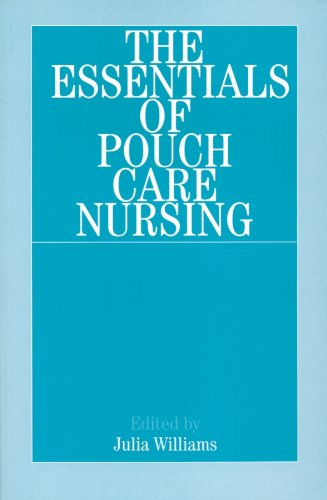 9781861562210: The Essentials of Pouch Care Nursing