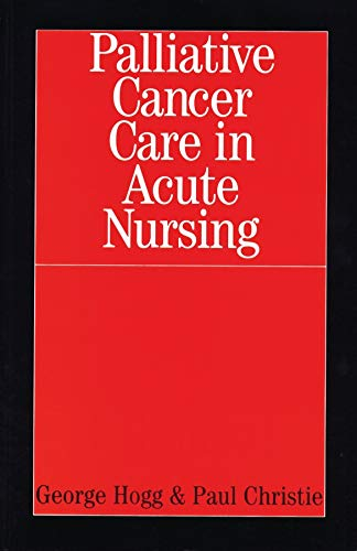 9781861562623: Palliative Cancer Care in Acute Nursing