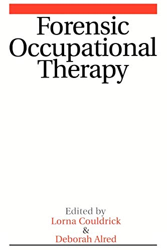 Forensic Occupational Therapy: Couldrick, Lorna