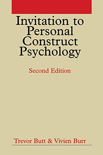 Invitation to Personal Construct Psychology: Trevor Butt