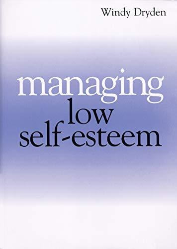 9781861563903: Managing Low Self Esteem