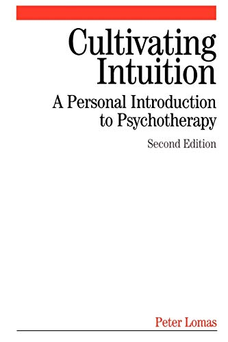 9781861564542: Cultivating Intuition: A Personnel Introduction to Psychotherapy