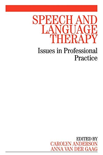 9781861564610: Speech and Language Therapy: Issues in Professional Practice