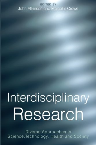 9781861564702: Interdisciplinary Research: Diverse Approaches in Science, Technology, Health and Society