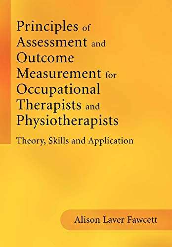 9781861564801: Principles of Assessment and Outcome: Theory, Skills and Application