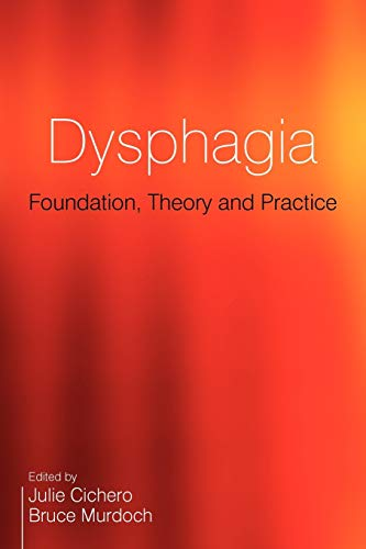 9781861565051: Dysphagia: Foundation, Theory and Practice