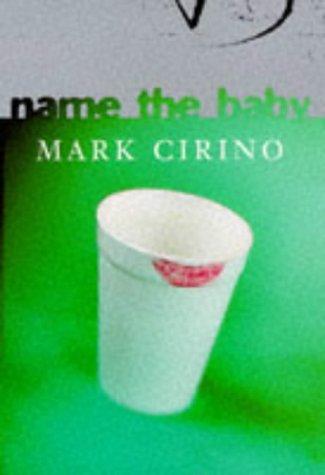 Name The Baby: Cirino, Mark